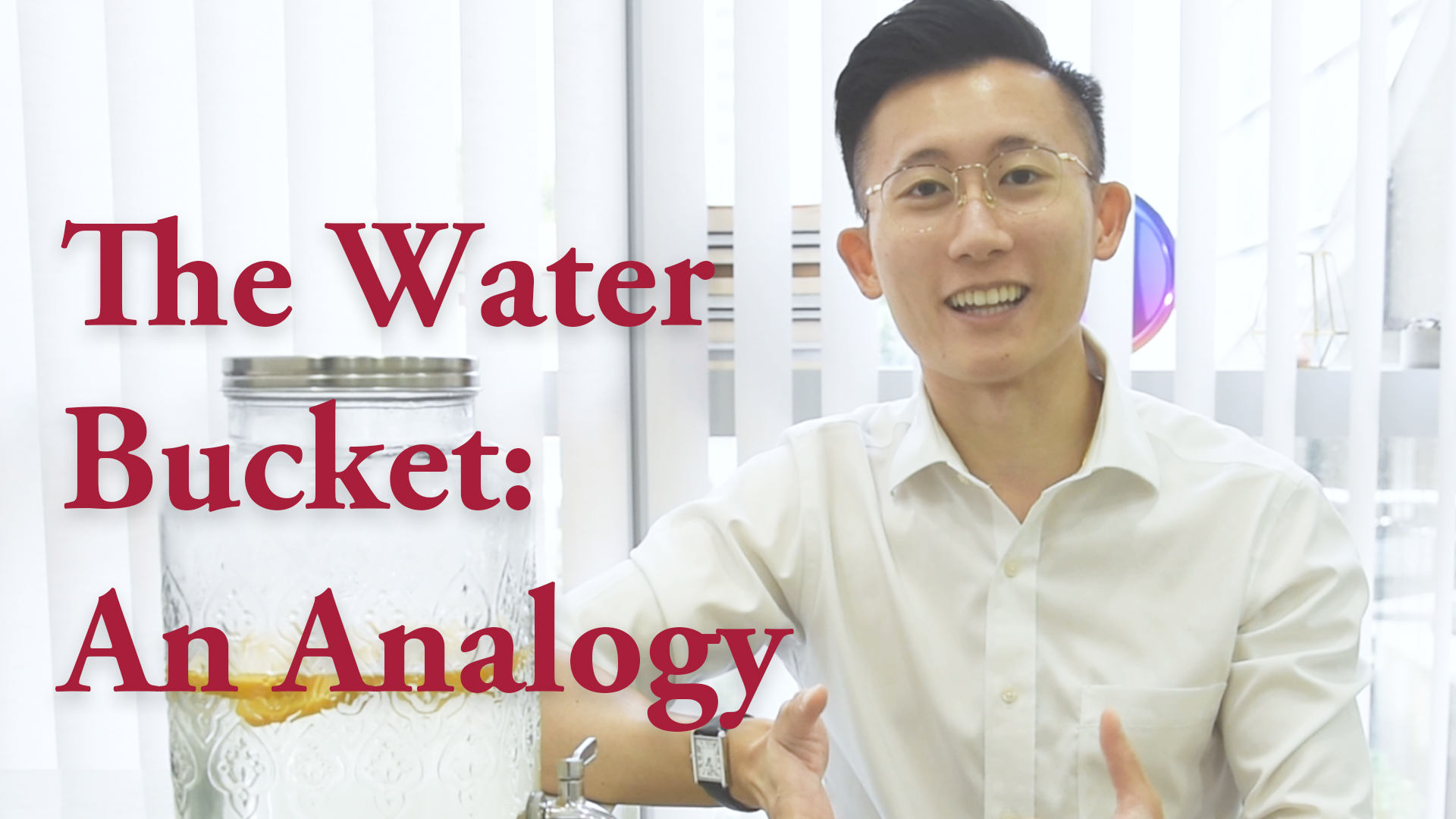 The Water Bucket: An Analogy