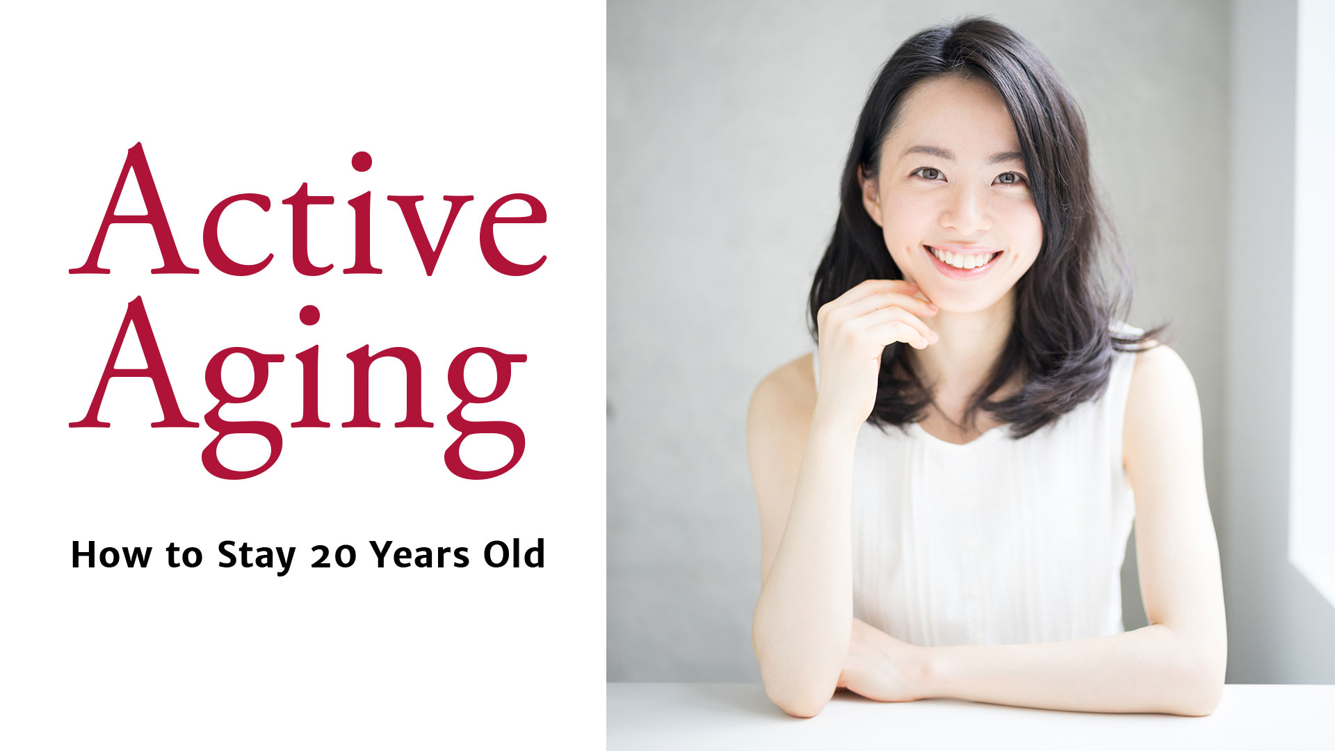 Active Aging: How To Stay 20 Years Old